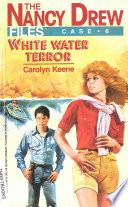 White Water Terror by Carolyn Keene