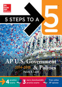 5 Steps to a 5 AP US Government and Politics with CD ROM  2014 2015 Edition