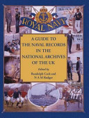 A Guide to the Naval Records in the National Archives of the UK