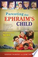 Parenting the Ephraim s Child