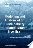 Modelling And Analysis Of Sustainability Related Issues In New Era