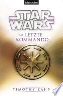 Star WarsTM Das letzte Kommando