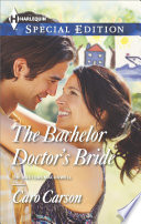 The Bachelor Doctor s Bride