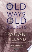 Old Ways  Old Secrets