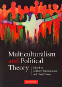 Multiculturalism and Political Theory