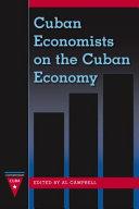 Cuban Economists On The Cuban Economy book