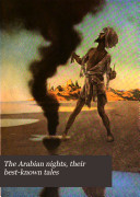 The Arabian Nights : including the well-known ones of aladdin...