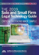 The 2009 Solo and Small Firm Legal Technology Guide
