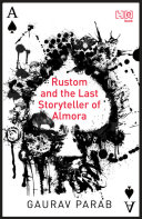 Rustom And The Last Storyteller Of Almora