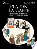 illustration du livre Platon La gaffe – Survivre au travail avec les philosophes