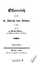 Osterreich unter K. Albrecht dem Zwenten