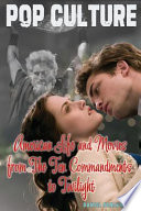 American Life and Movies from The Ten Commandments to Twilight