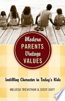 Modern Parents  Vintage Values