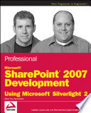 Professional Microsoft Sharepoint 2007 Development Using Microsoft Silverlight 2 book