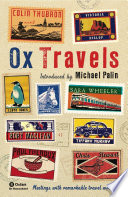OxTravels Granta S Bestselling Travel Issue To Find A