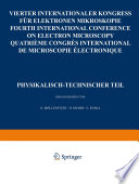 IV. Internationaler Kongreß für Elektronenmikroskopie / IVth International Congress on Electron Microscopy / IVe Congres International de Microscopie Electronique. Berlin, 10.-17. September 1958