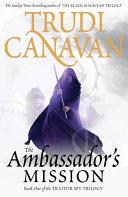 The Ambassador s Mission