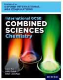 International GCSE Combined Sciences Chemistry for Oxford International AQA Examinations