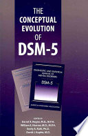 The Conceptual Evolution of DSM 5