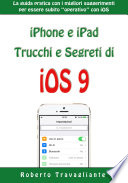iPhone e iPad  Trucchi e Segreti di iOS 9