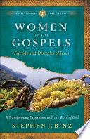 Women of the Gospels  Ancient Future Bible Study  Experience Scripture through Lectio Divina