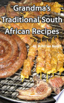 Traditional South African Recipes   Grandma s Recipes