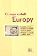 O nowy kszta  t Europy