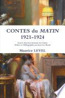 CONTES du MATIN 1921 1924 Sous la direction litt  raire de Colette Pr  face et bibliographie par Jean Luc Buard