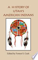 History Of Utah S American Indians