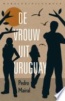 De Vrouw Uit Uruguay