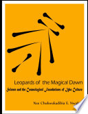 Leopards of the Magical Dawn  Science and the Cosmological Foundations of Igbo Culture