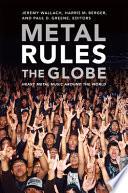 Metal Rules the Globe
