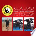 Kuai Jiao Quick Throw 12 Methods
