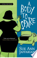 A Body To Spare : finds a body folded like an...