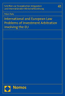 International and European Law Problems of Investment Arbitration involving the EU