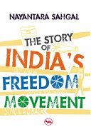The Story of India s Freedom Movement