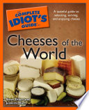 The Complete Idiot s Guide to Cheeses of the World