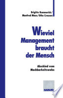 Wieviel Management braucht der Mensch