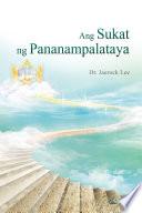 Ang Sukat ng Pananampalataya   The Measure of Faith  Tagalog Edition