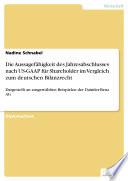 Die Aussagefähigkeit des Jahresabschlusses nach US-GAAP für Shareholder im Vergleich zum deutschen Bilanzrecht