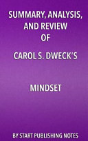 Summary Analysis And Review Of Carol S Dweck S Mindset