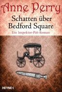 Schatten   ber Bedford Square