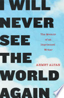 I Will Never See the World Again Book PDF