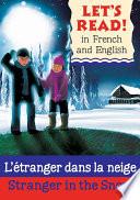 Stranger in the Snow/L'etranger dans la neige