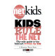 Kids Rule the NET