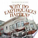 Why Do Earthquakes Happen