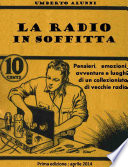 La radio in soffitta