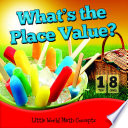 What s The Place Value  Book PDF