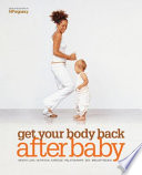 Get Your Body Back After Baby