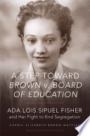A Step Toward Brown V  Board of Education